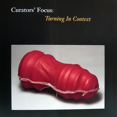 Curators Focus: Turning in Context